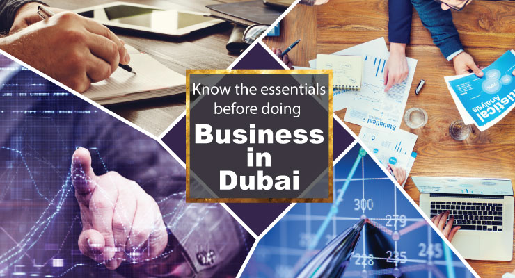 Know the essentials before doing business in Dubai