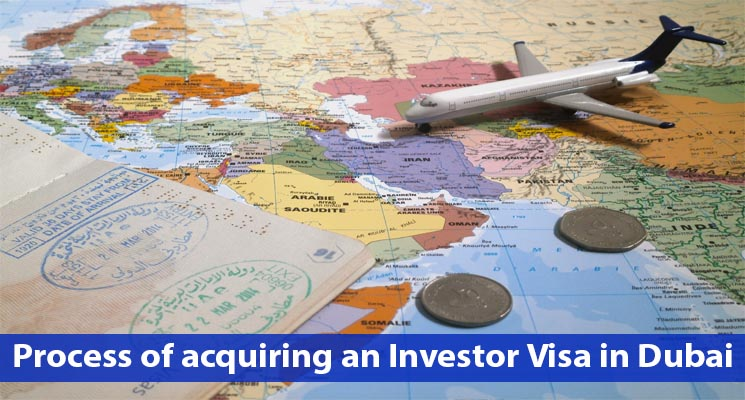 Process of acquiring an Investor Visa in Dubai