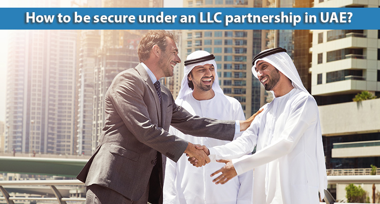 How to be secure under an LLC partnership in UAE?