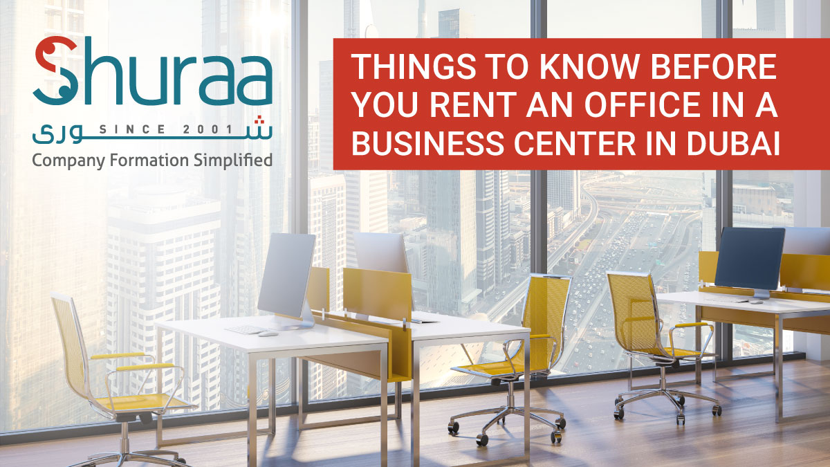 Things-to-know-before-you-rent-an-office-in-a-Business-Center-in-Dubai