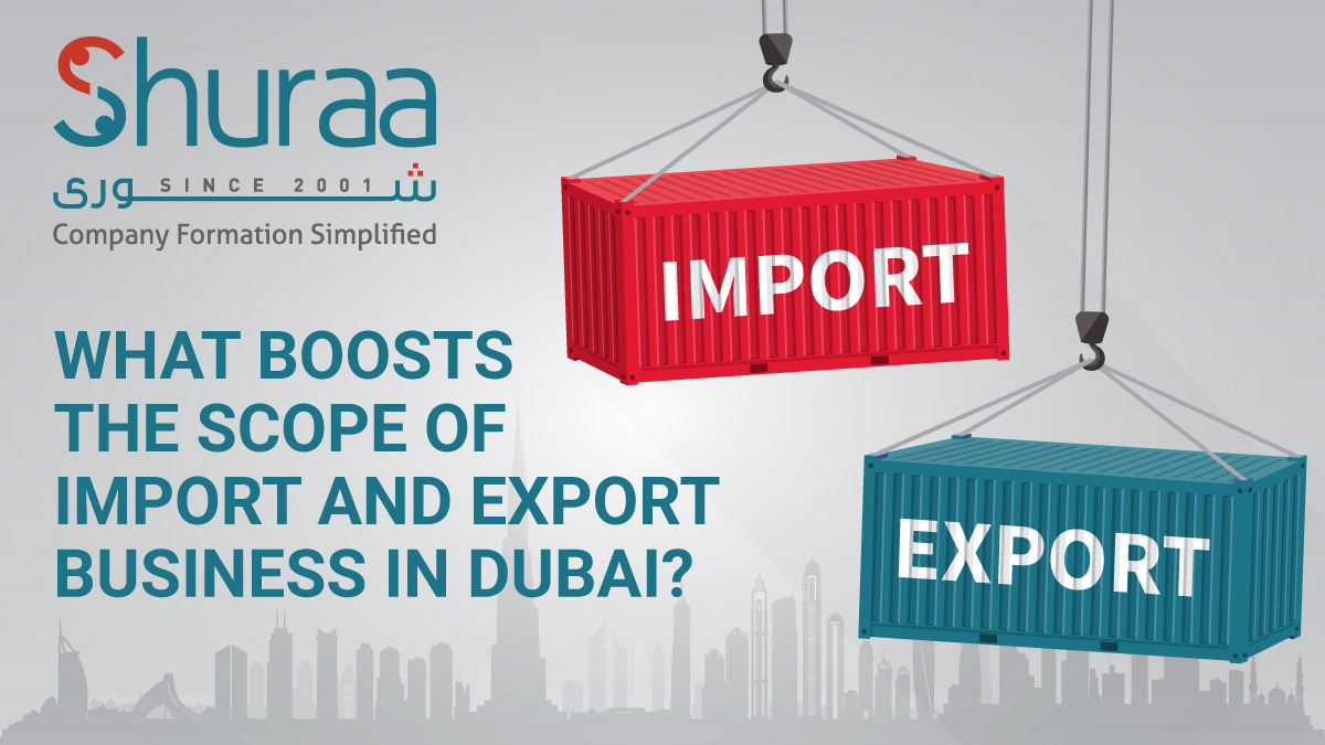 What-boosts-the-scope-of-Import-and-export-business-in-Dubai-