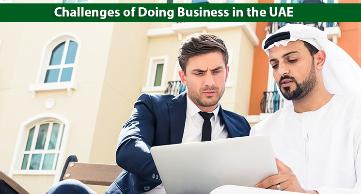 Challenges of Doing Business in the UAE