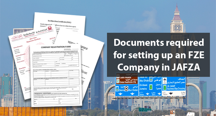 Documents required for setting up an FZE Company in JAFZA