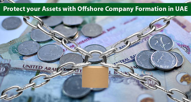 Protect your Assets with Offshore Company Formation in UAE