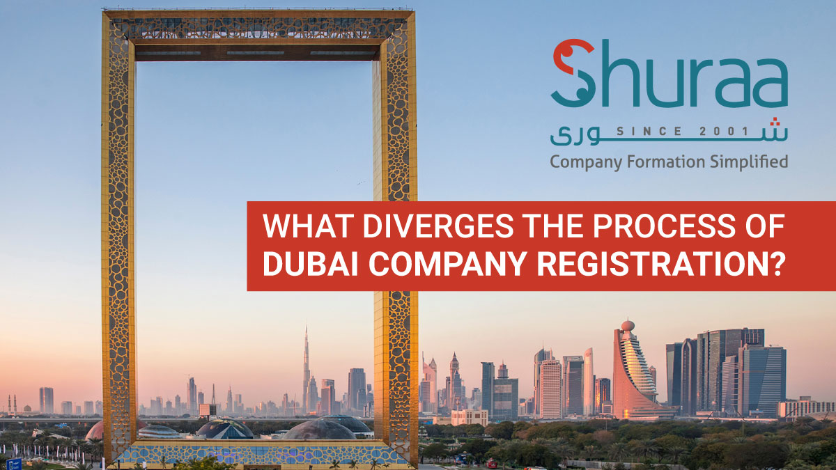 What diverges the process of Dubai Company Registration