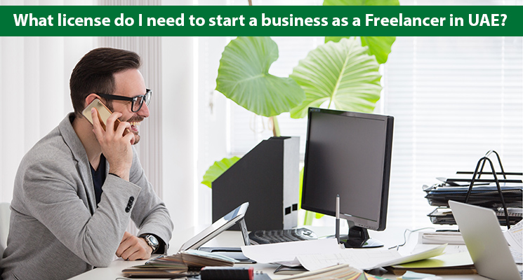 What license do I need to start a business as a Freelancer in UAE?