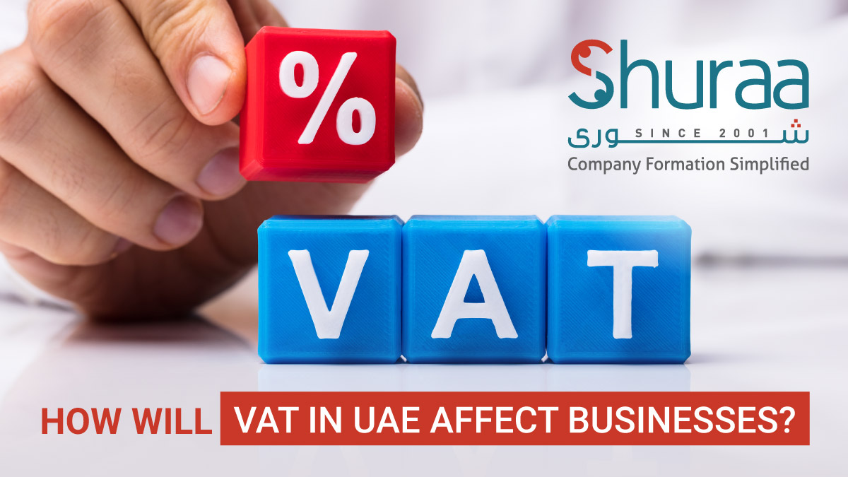 How will VAT in UAE affect businesses