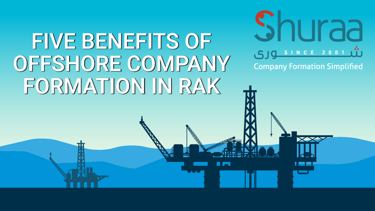 five-benefits-of-offshore-company-formation-in-RAK