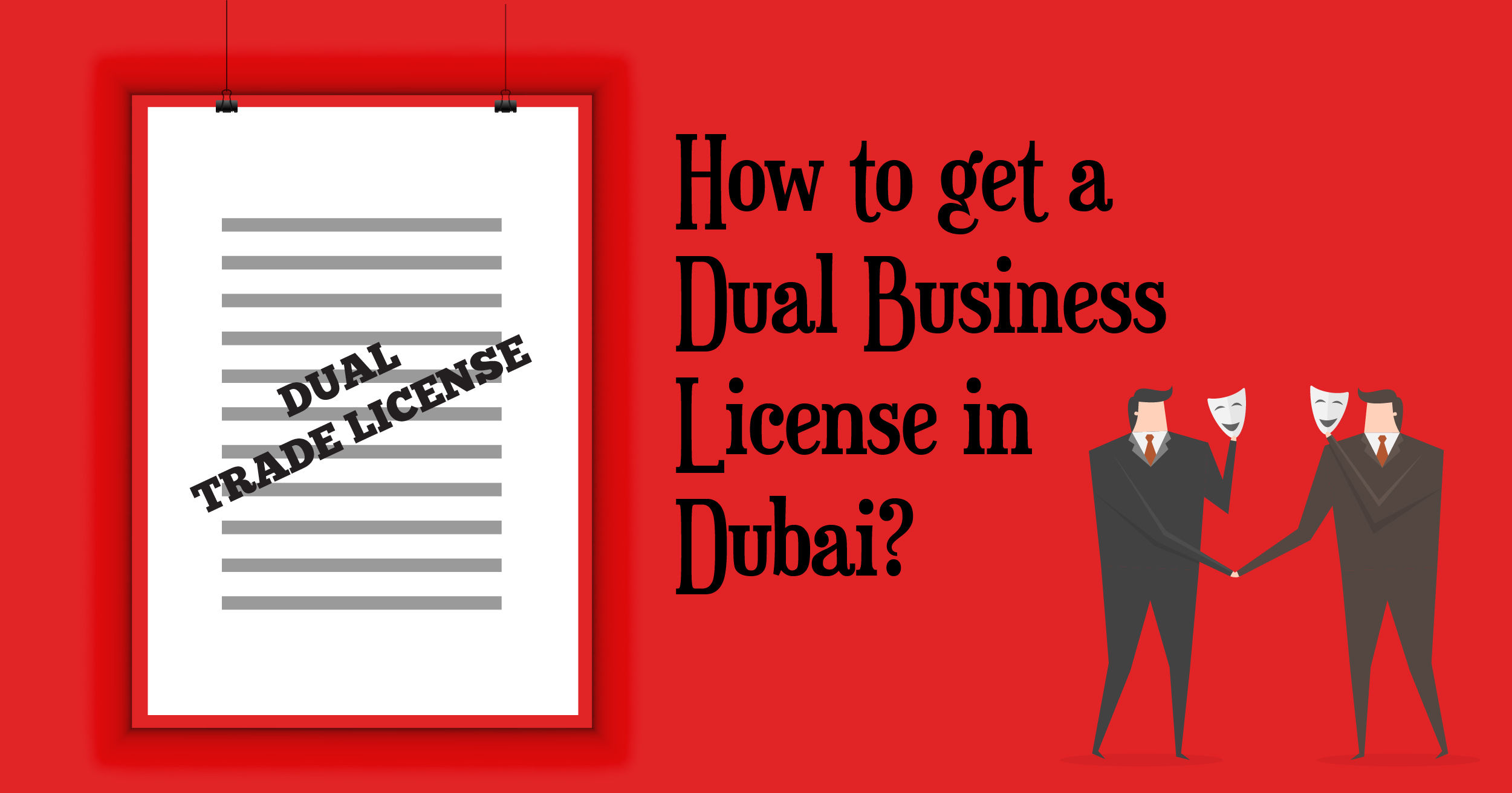 How to get a dual business license in Dubai?