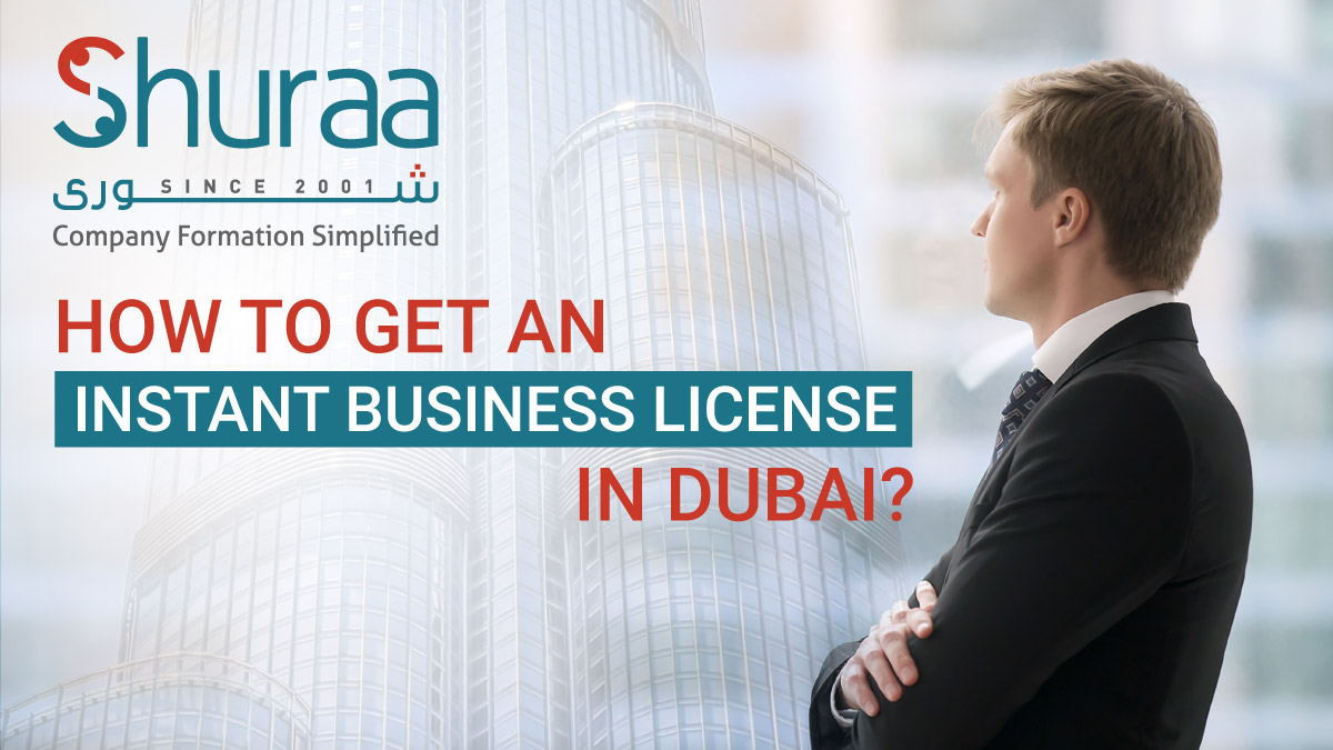 How-to-get-an-instant-business-license-in-Dubai-