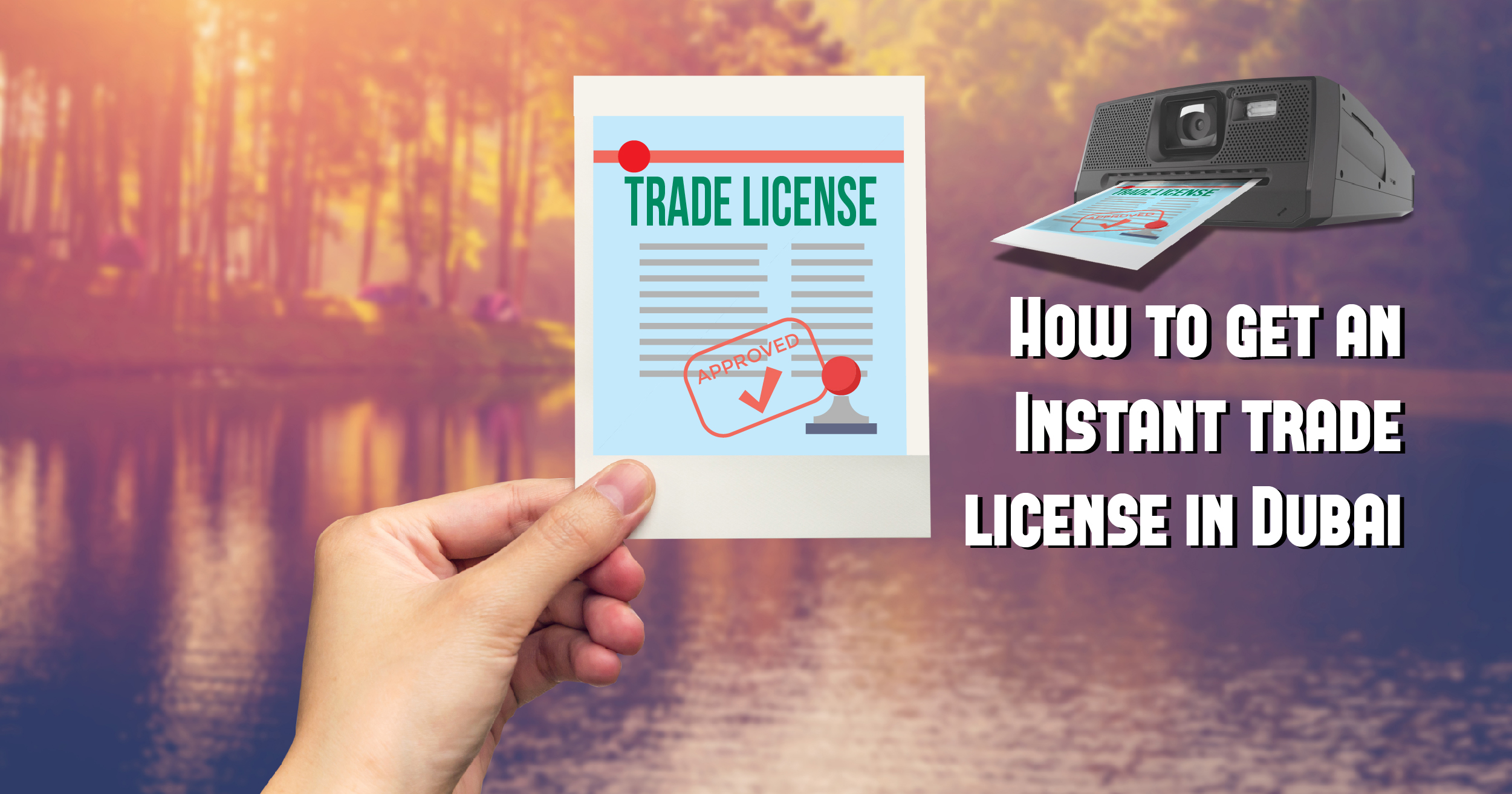 How to get an instant business license in Dubai?