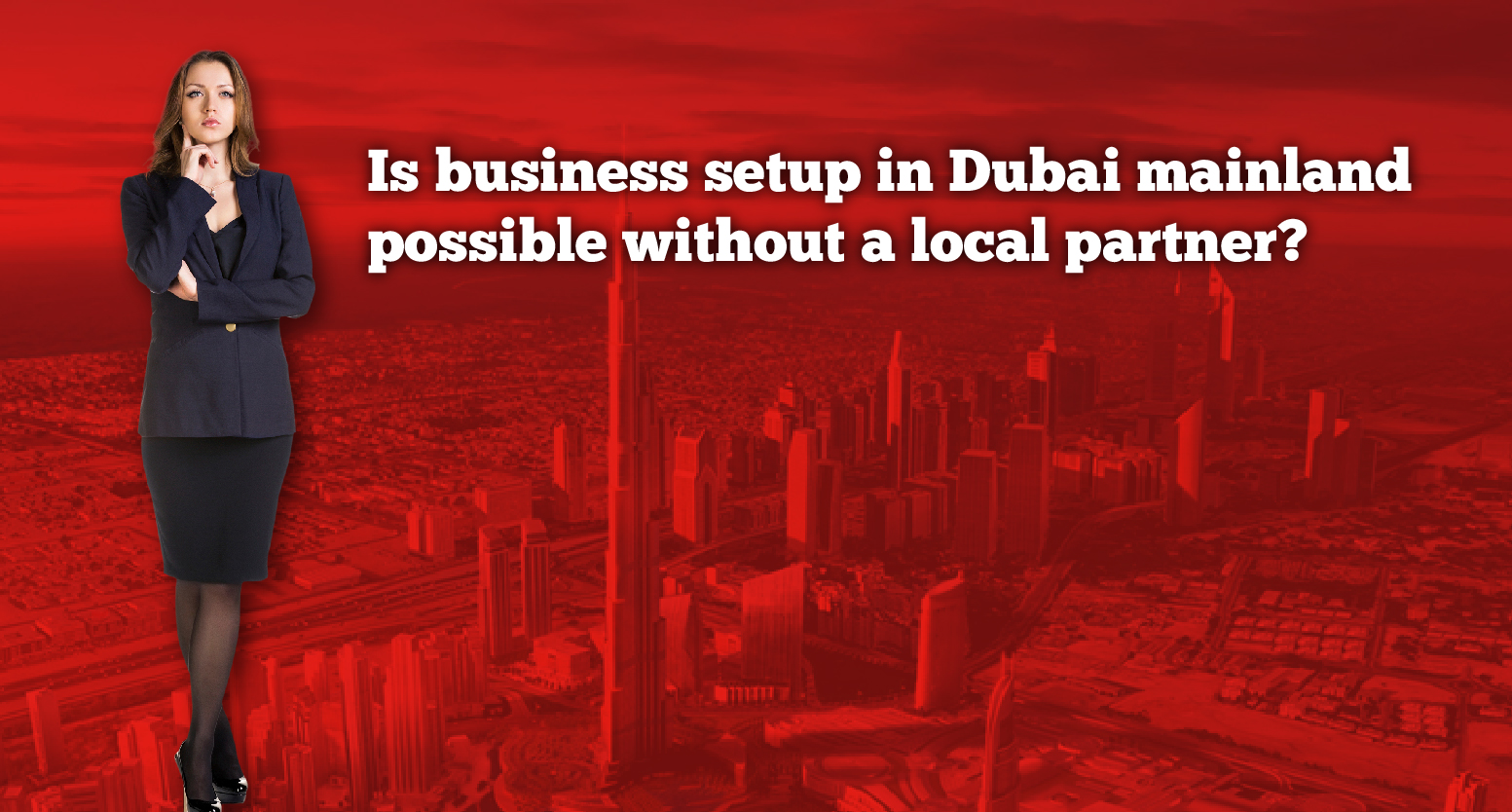 Is business setup in Dubai mainland possible without a local partner?