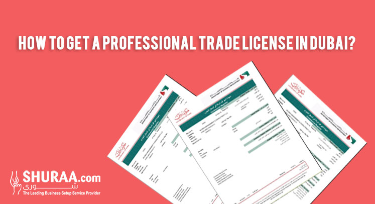 How to get a professional trade license in Dubai?