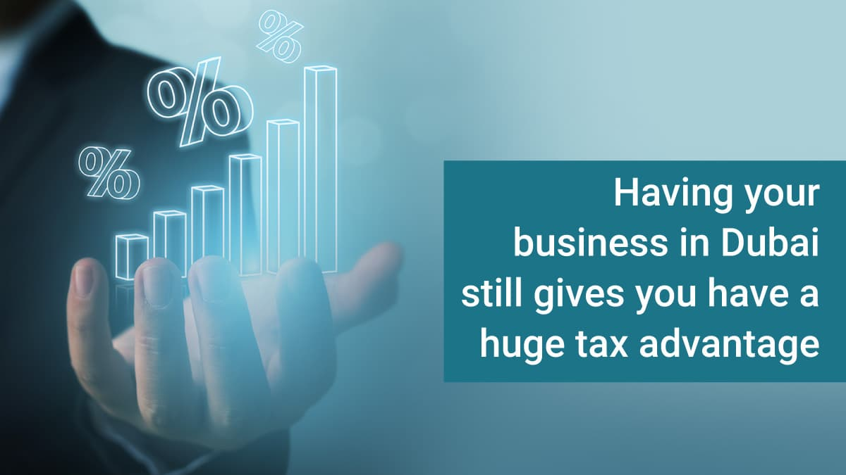Tax advantages of business in Dubai