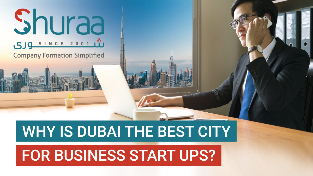 Why-is-Dubai-the-best-city-for-business-start-ups-