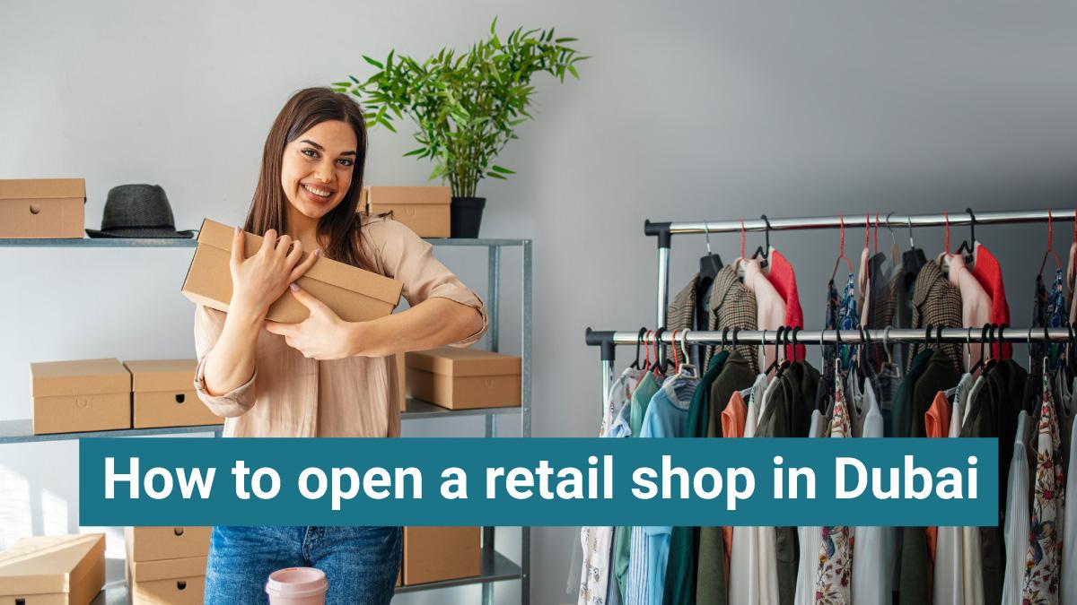 Retail shop business in Dubai