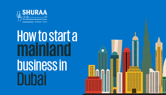 How to start a mainland business in Dubai?