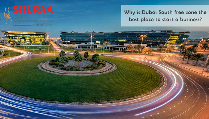 Why is Dubai South Free zone the best place to start a business?