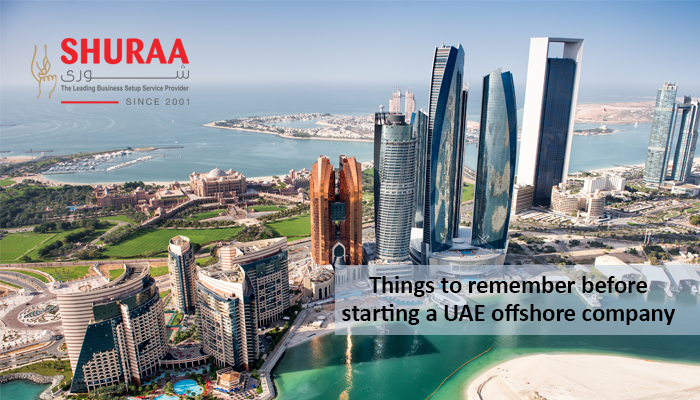 Seven things to remember before starting an offshore company in the UAE