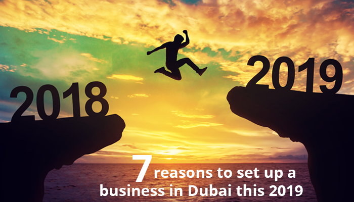 Seven reasons to set up a business in Dubai this 2019