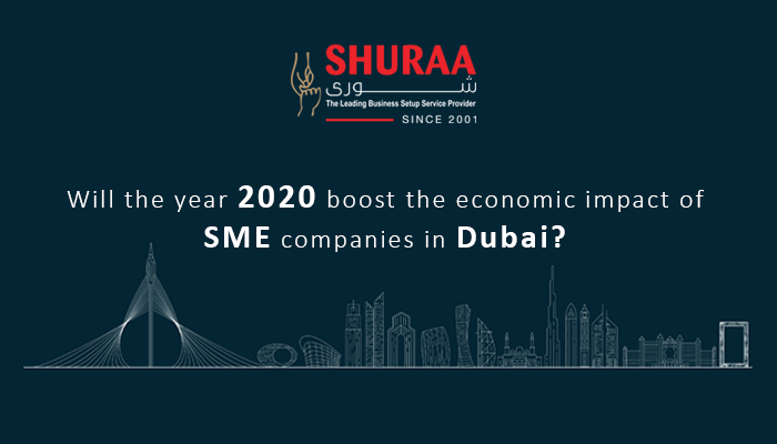Will the year 2020 boost the economic impact of SME companies in Dubai?