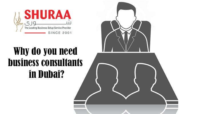 Why do you need business consultants in Dubai?