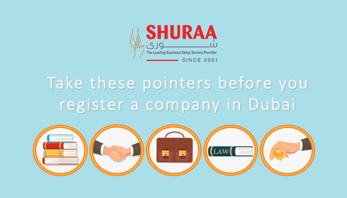 Take these pointers before you register a company in Dubai