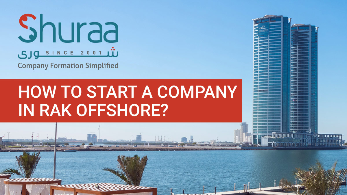 How-to-start-a-company-in-RAK-Offshore-