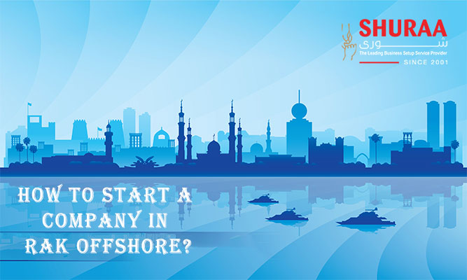 How to start a company in RAK Offshore?