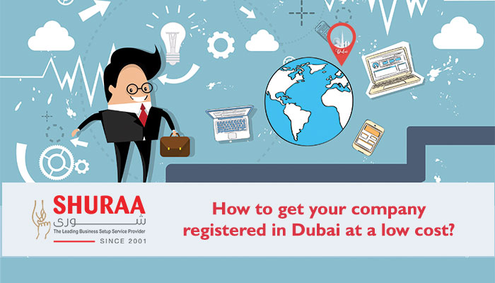 How to get company registration in Dubai at a low cost?