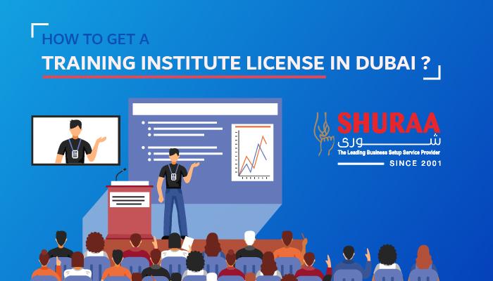 How to get a training institute license in Dubai?