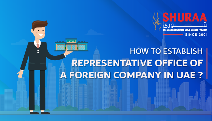 How to establish representative office of a foreign company in UAE?