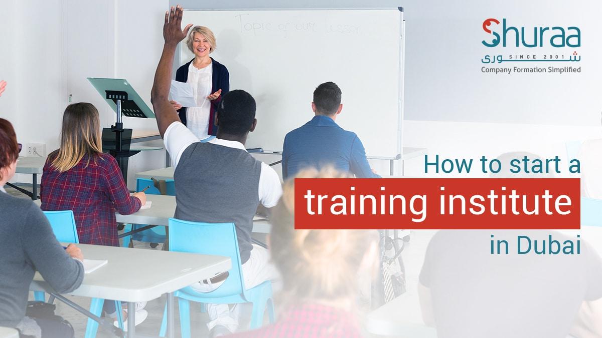 how-to-start-your-training-institute-in-Dubai.