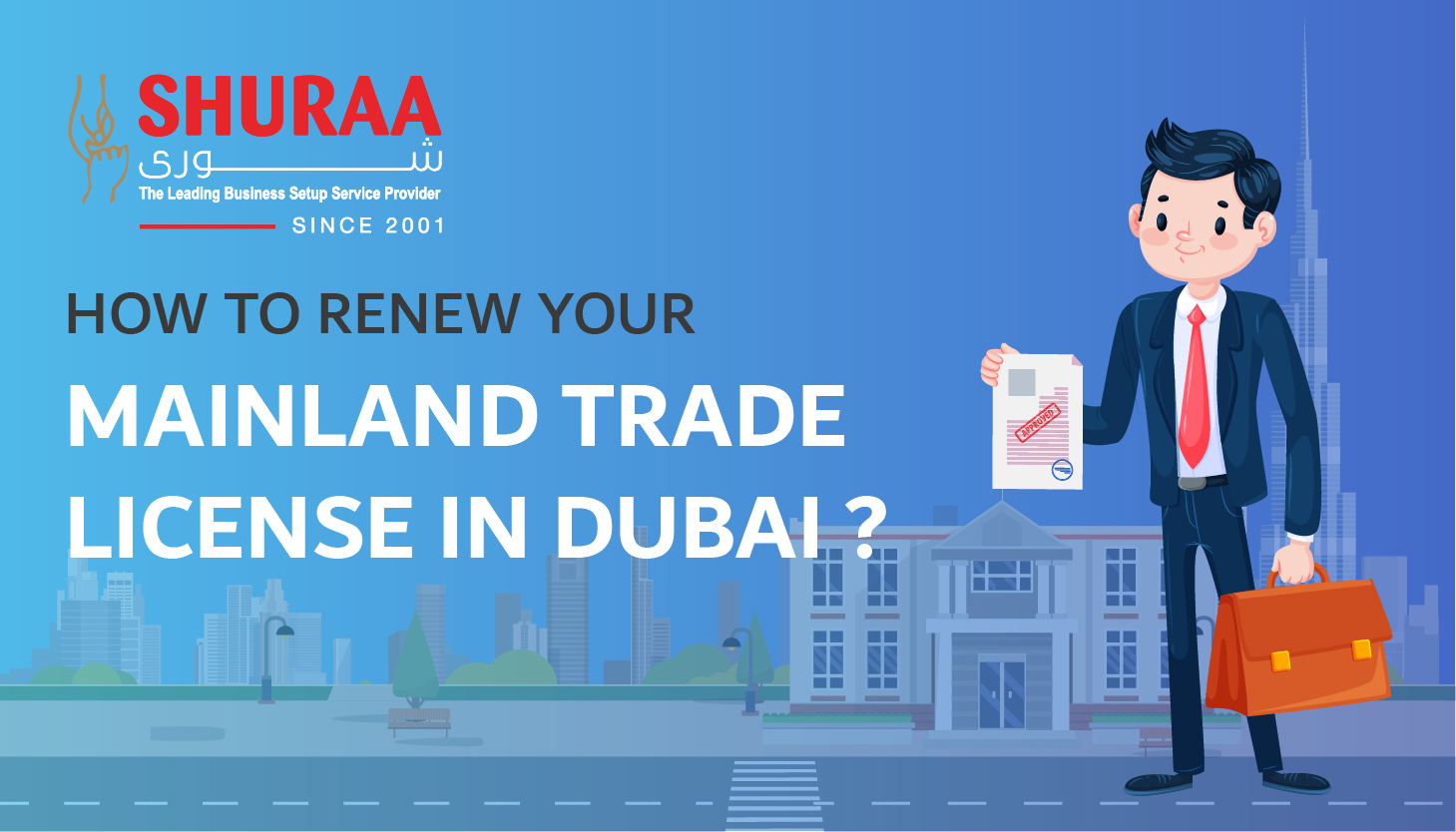 How to renew your mainland trade license in Dubai?