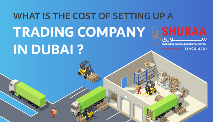 What is the cost of setting up a trading company in Dubai?
