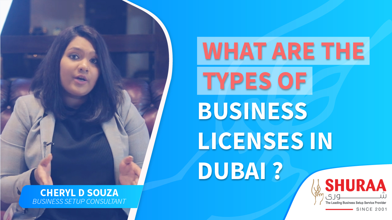 What are the types of business licenses in Dubai?