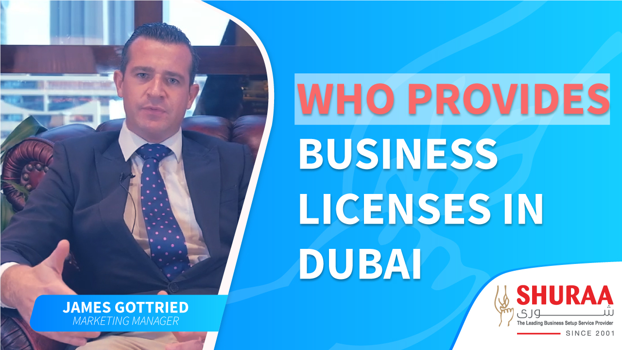 Who provides business licenses in Dubai?