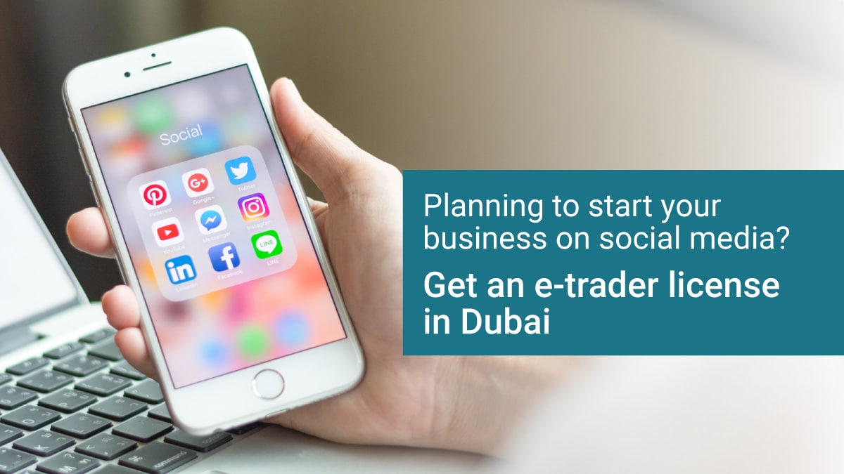 Start your Online Business with an E-Trader License in Dubai