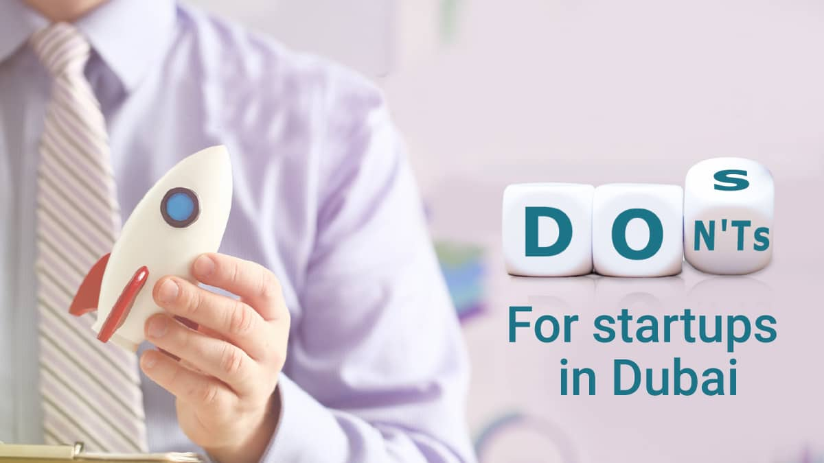 Do's and Don't for startup in Dubai