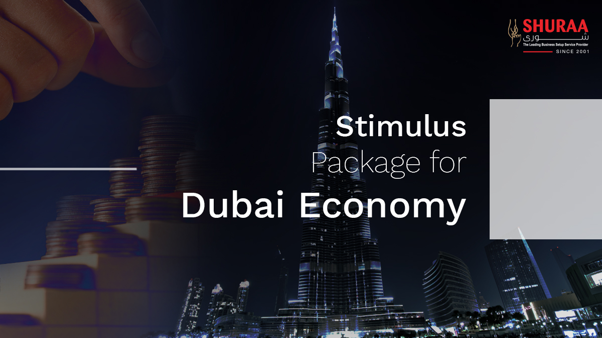 Stimulus Package for Dubai Economy