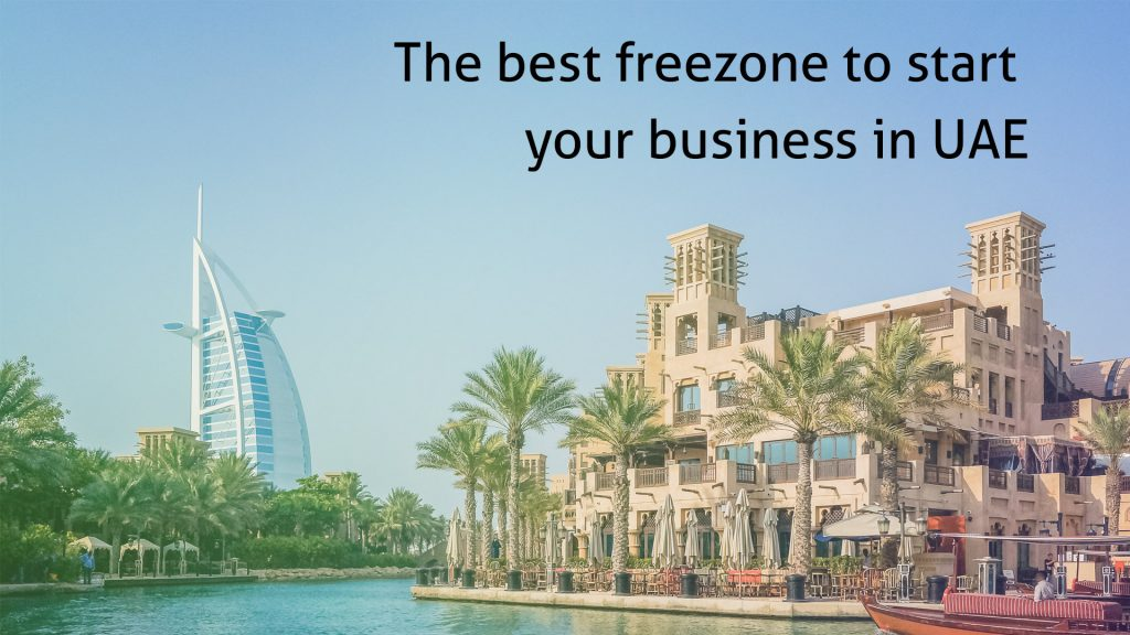 The best freezone to start your business in UAE
