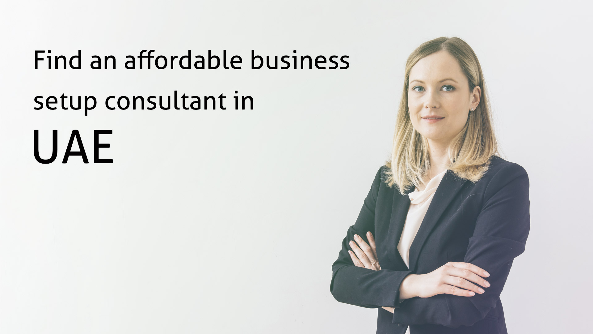 Find an affordable consultant to set up your business in UAE