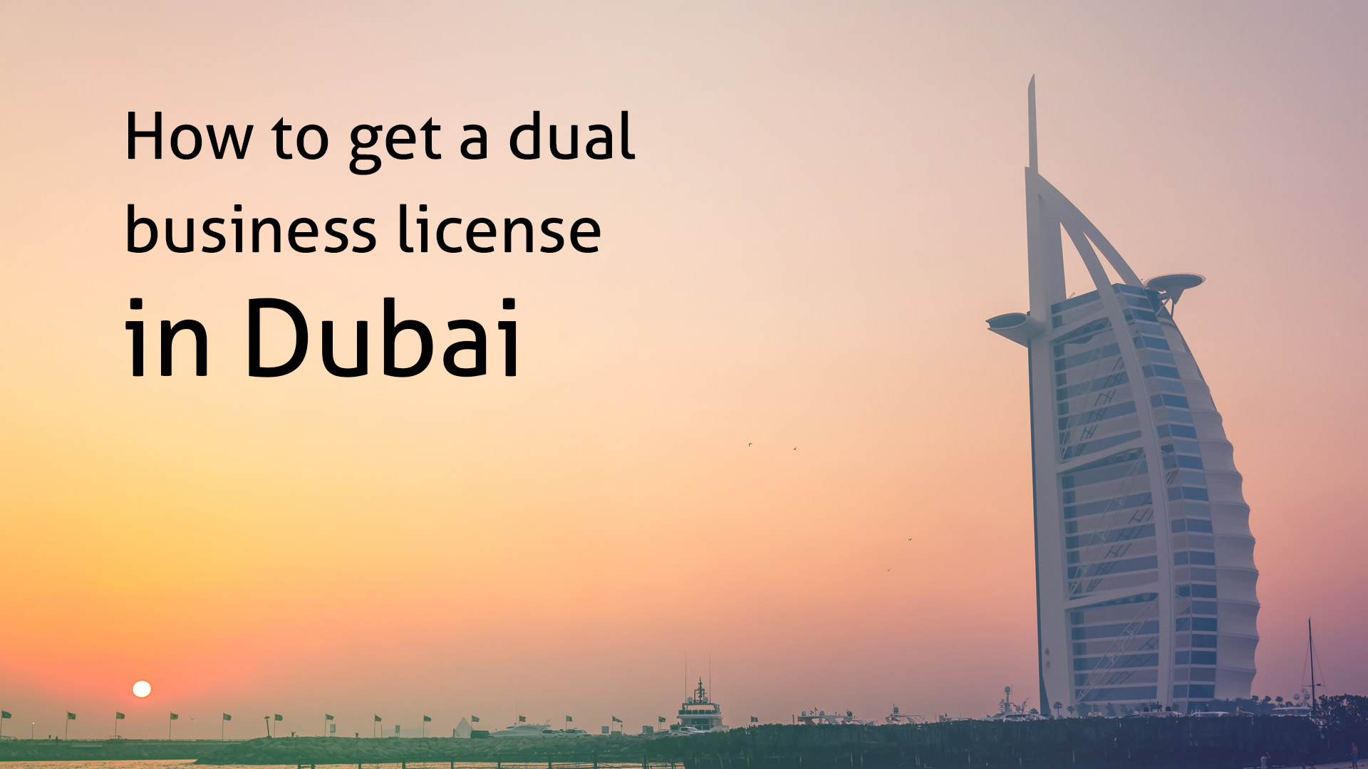 How to get a dual business license in Dubai