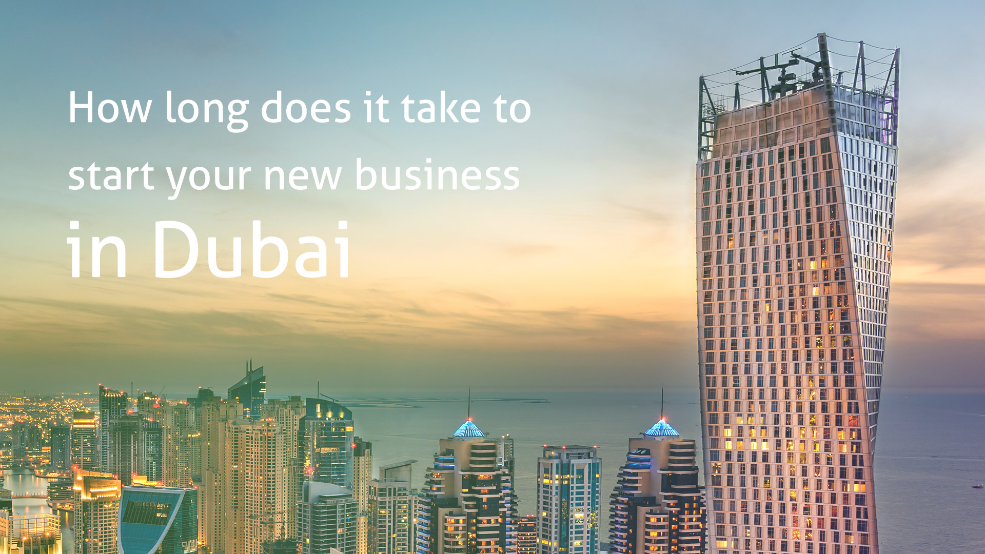 How long does it take to start your new business in Dubai