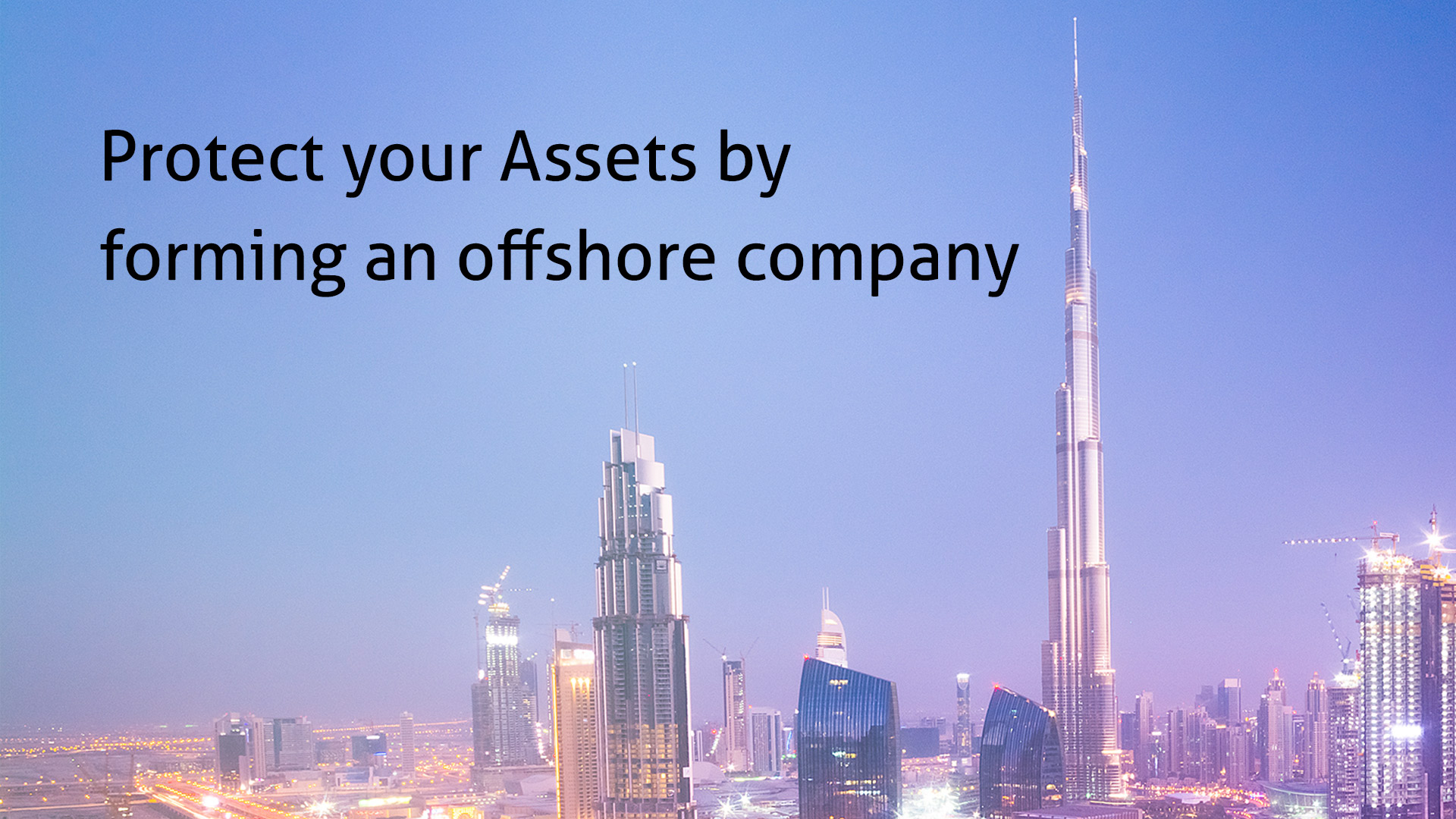 Protect your Assets by forming an offshore company