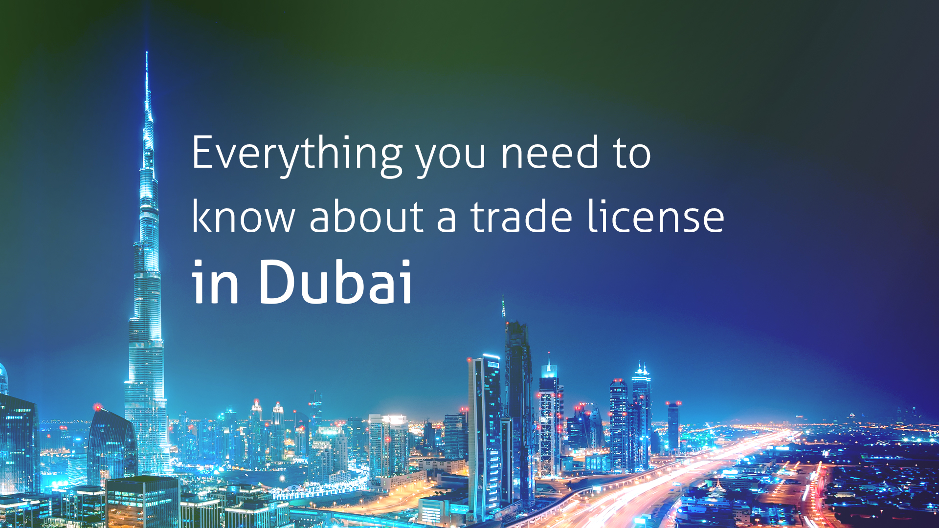 Everything you need to know about trade license in Dubai
