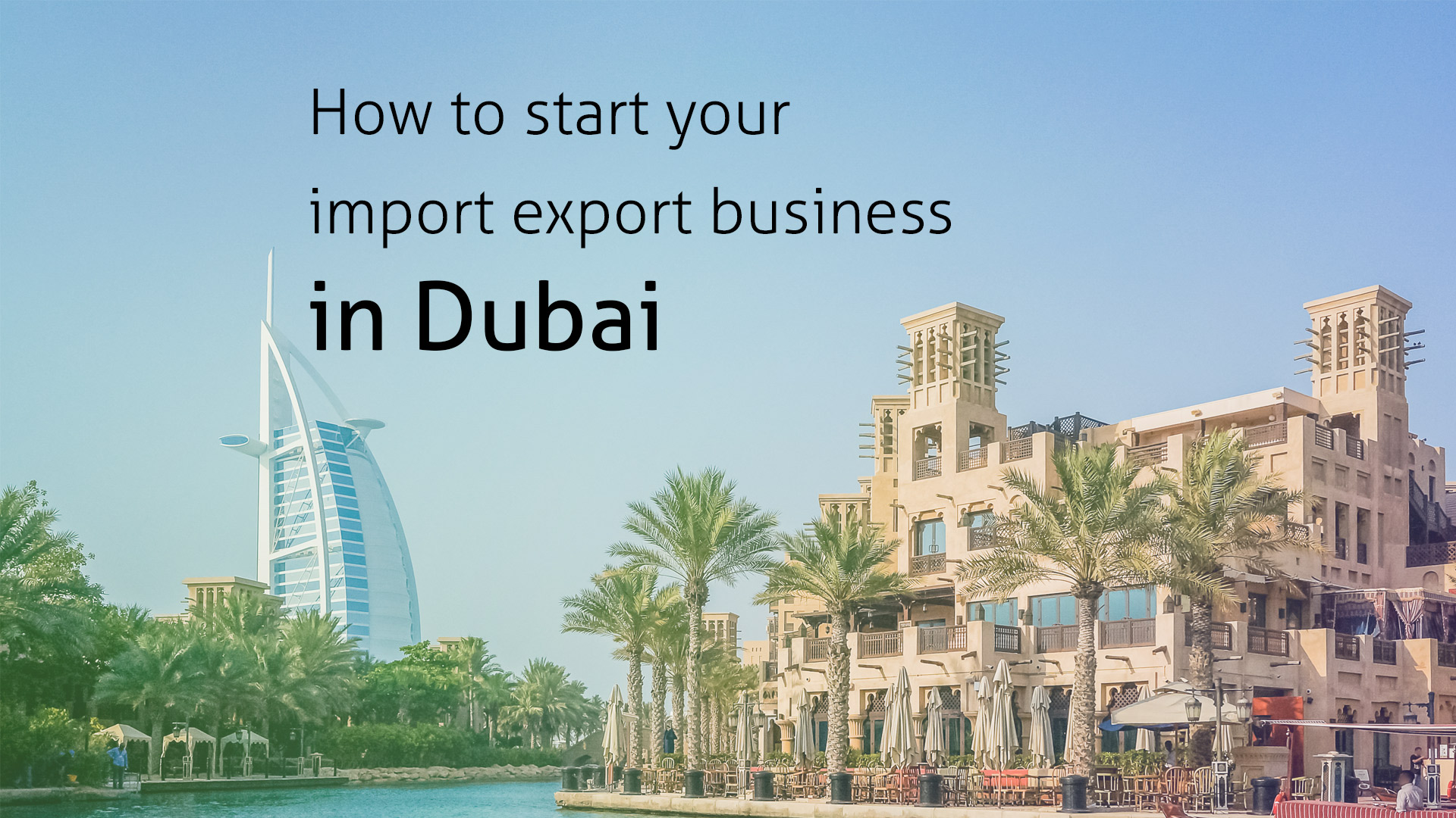 How to start your import export business in Dubai
