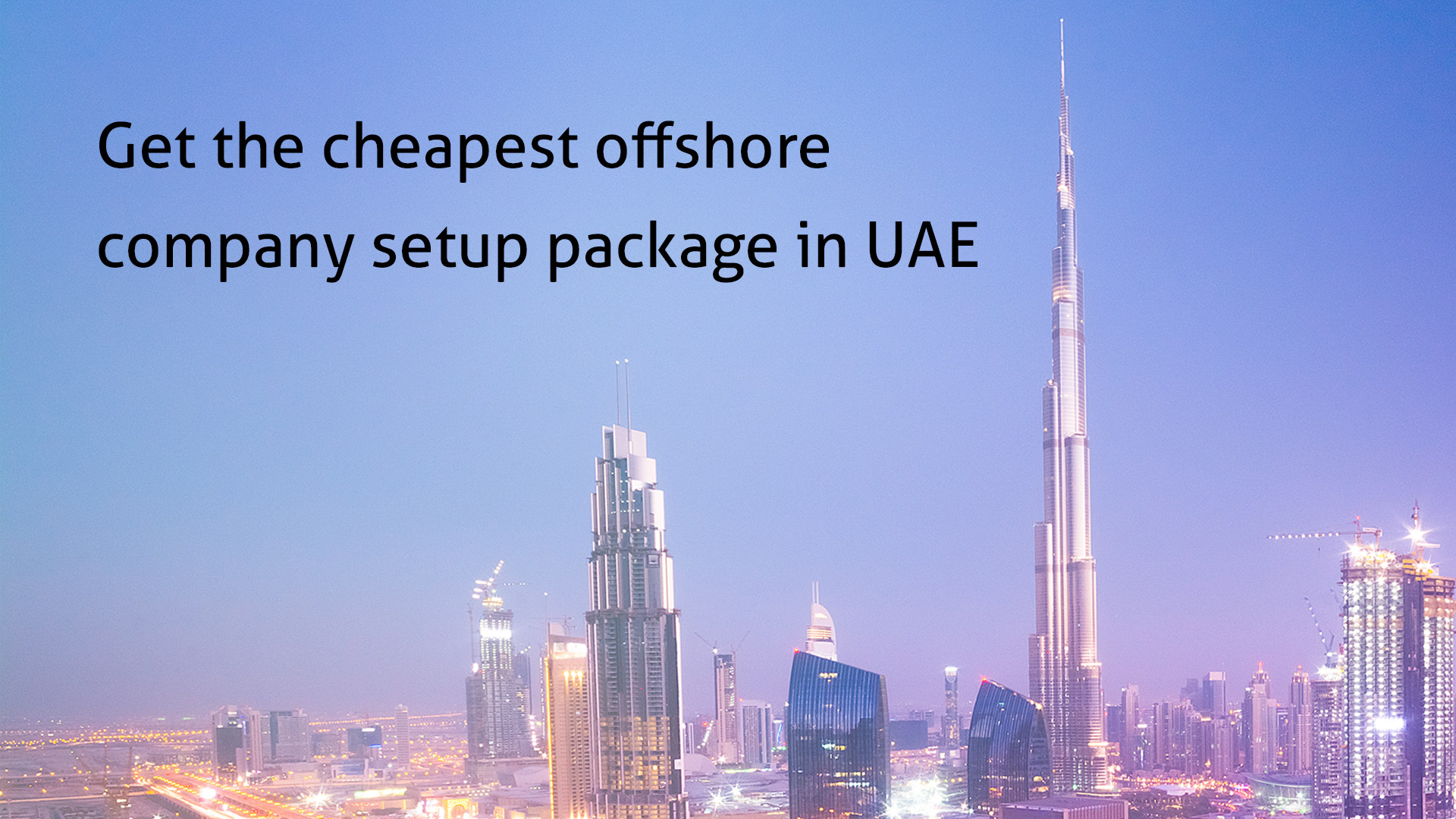 Get the cheapest offshore company setup package in UAE