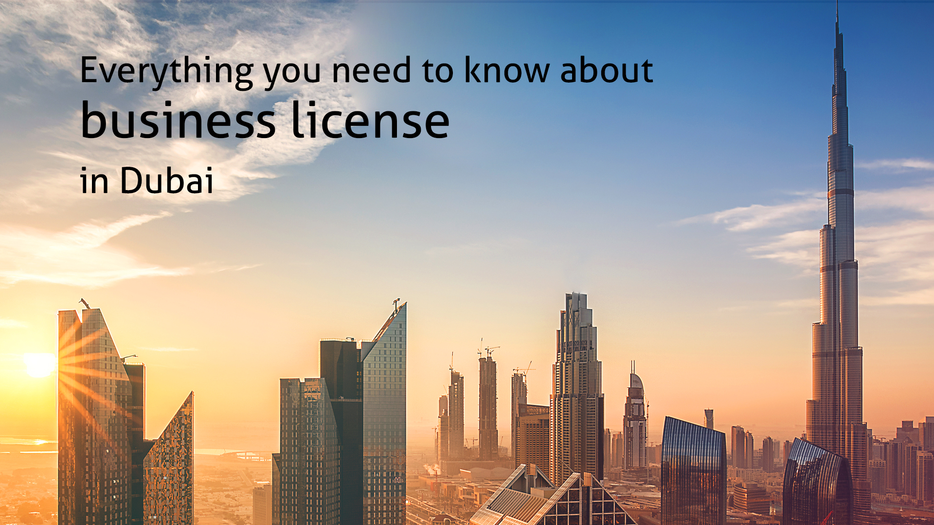 Everything you need to know about business license in Dubai
