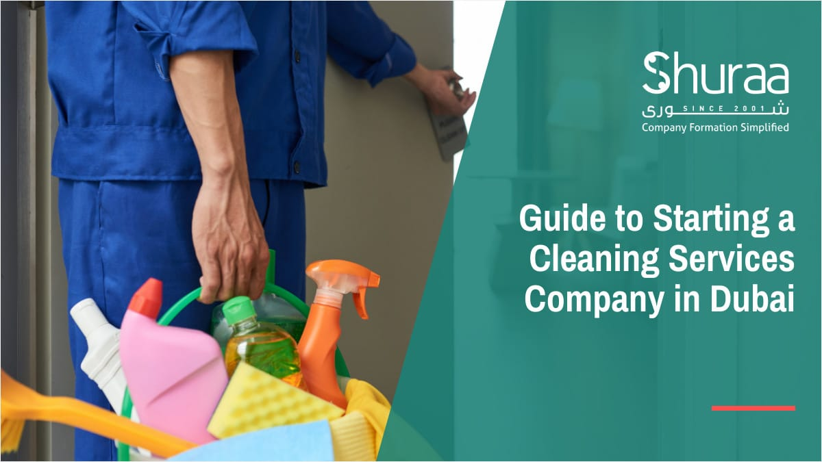 Guide to Starting a Cleaning Services Company in Dubai